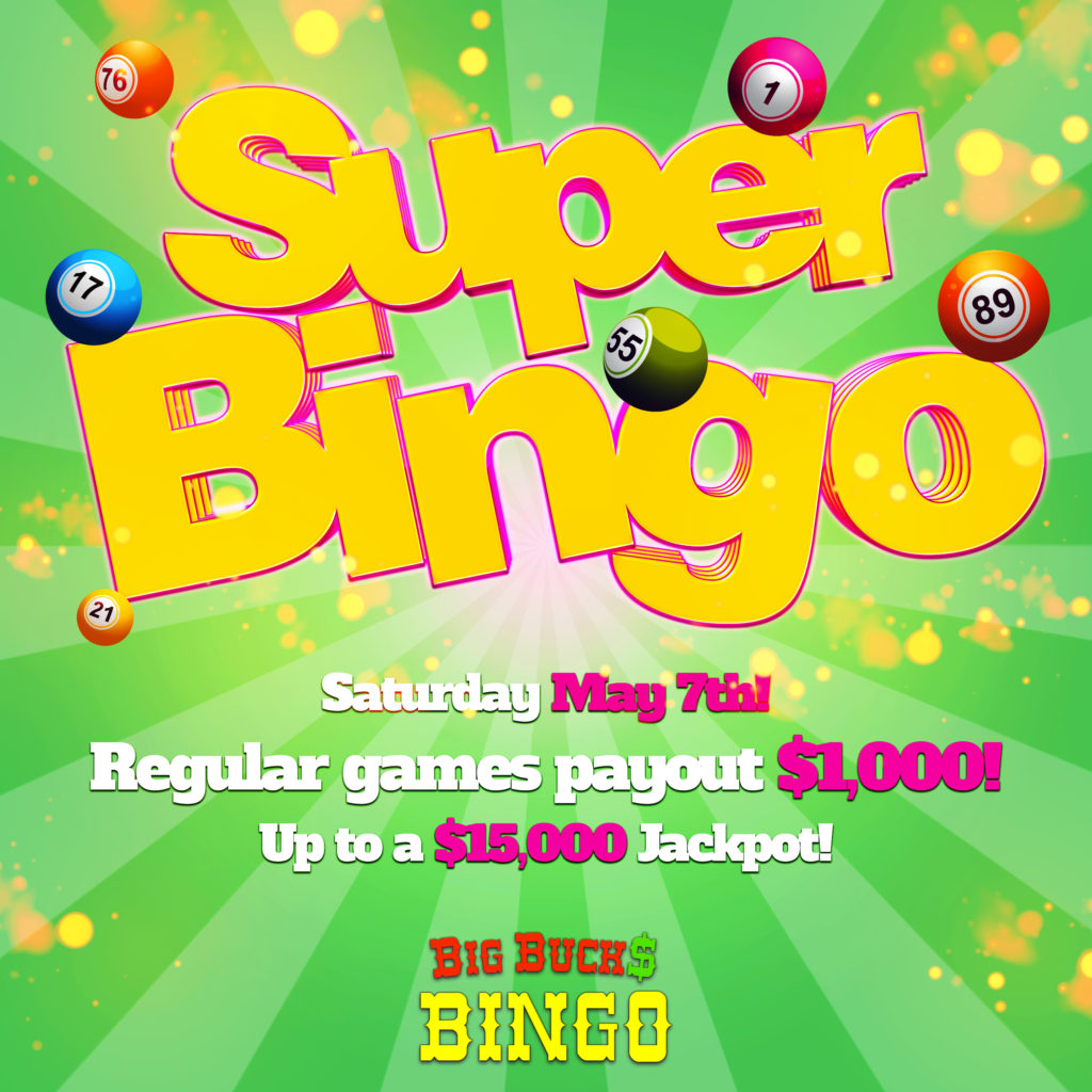 super bingo may 7th